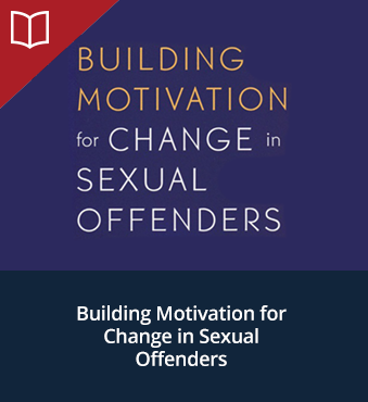 Building Motivation for Change in Sexual Offenders