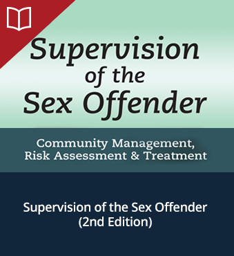 Supervision of the Sex Offender (2nd Edition)