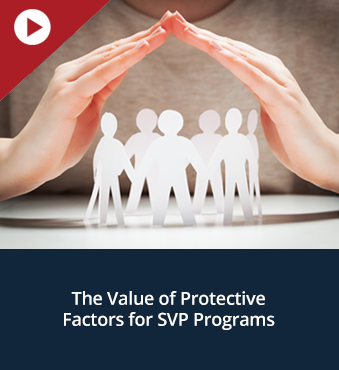 The Value of Protective Factors for SVP Programs