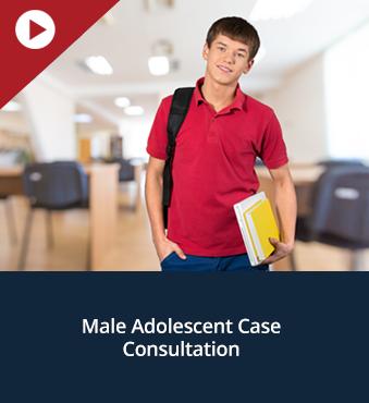Male Adolescent Case Consultation