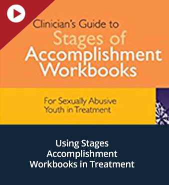 Using Stages Accomplishment Workbooks in Treatment