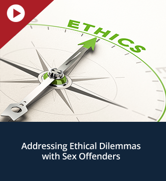 Addressing Ethical Dilemmas with Sex Offenders