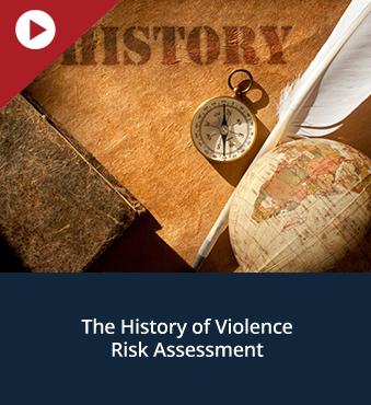 The History of Violence Risk Assessment